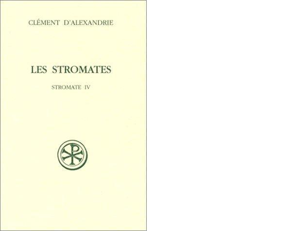 25. L'es Stromate diterbitkan secara modern pertama kali tahun 1900 oleh Edition du Cerf dalam bahasa French